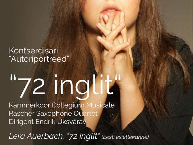 "Collegium Musicale esituses kõlab Lera Auerbachi ""72 inglit"" Eesti esiettekanne"