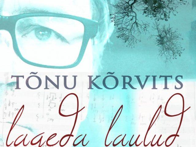 """Esilinastub Marianne Kõrveri muusikadokumentaal """"Tõnu Kõrvits. Lageda laulud"""""""